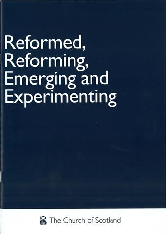 Reformed, Reforming, Emerging and Experimenting