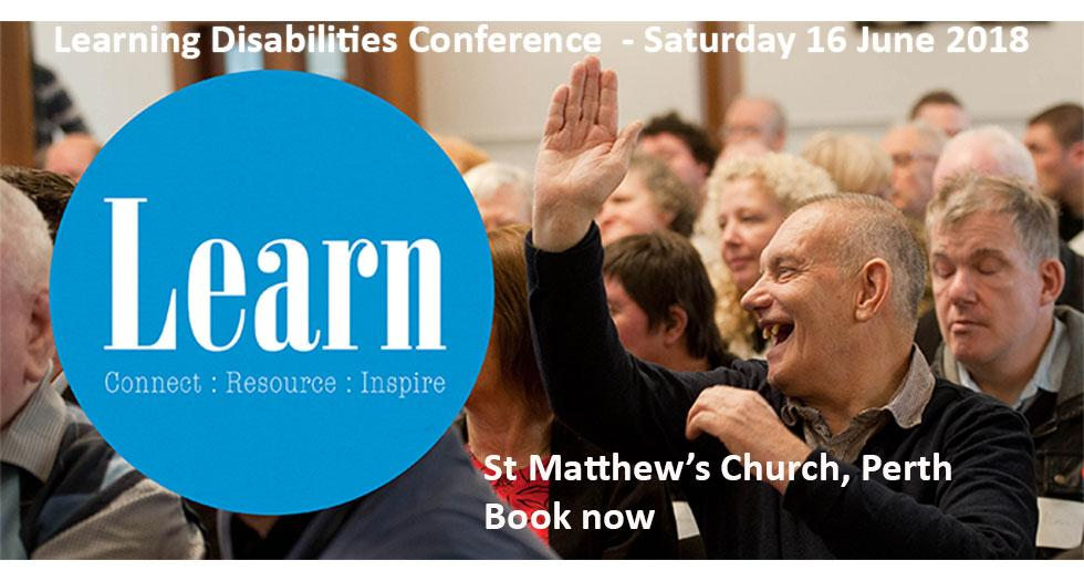 Learning Disabilities Conference Saturday 16 June, St Matthew's Church, Perth